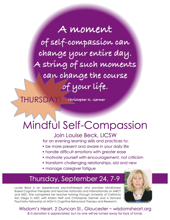 Mindful Self-Compassion:  Having compassion for oneself is really no different than having compassion for others.