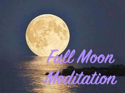 Full Moon Meditation ~ June 14