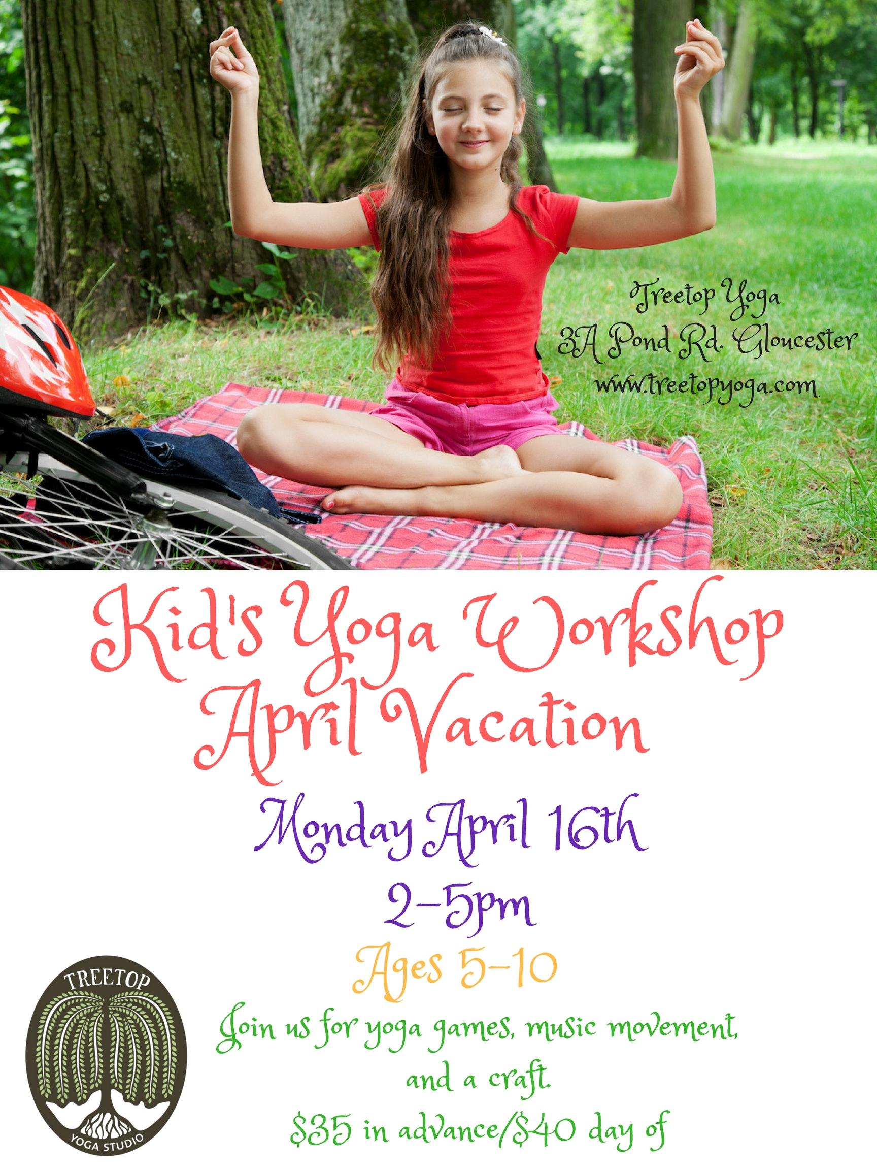 April Vacation Kids Yoga Workshop Cape Ann Wellness