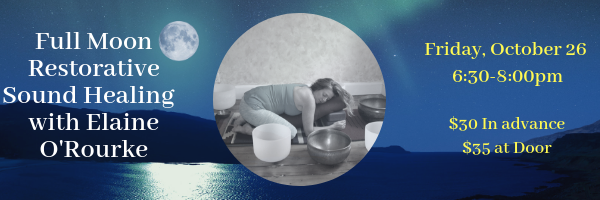 Copy of Full Moon Sound Healing Journey with Elaine O'Rourke-2