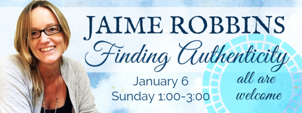 Finding Authenticity with Jaime Robbins
