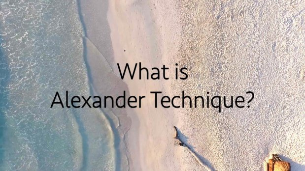 Alexander Technique ~